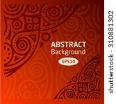 brown vector abstract african... | Shutterstock .eps vector #310881302