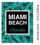 miami surf and beach typography.... | Shutterstock .eps vector #311120816