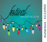 creative festival lights vector ... | Shutterstock .eps vector #311125505