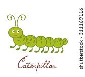 cute colorful caterpillar... | Shutterstock .eps vector #311169116