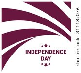 vector qatar independence day...   Shutterstock .eps vector #311185076