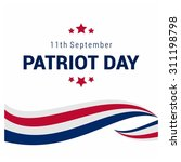 9 11 patriot day background ... | Shutterstock .eps vector #311198798