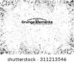 grunge texture   abstract... | Shutterstock .eps vector #311213546