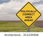 caution sign   politically... | Shutterstock . vector #311234306