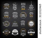 hot dog badges and menu design... | Shutterstock .eps vector #311312465