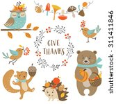 Stock vector set of cute woodland animals for autumn and thanksgiving design 311411846