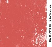 red distressed paint texture... | Shutterstock .eps vector #311412722