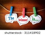 the winner is concept paper... | Shutterstock . vector #311418902