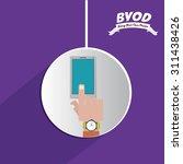 byod digital design  vector... | Shutterstock .eps vector #311438426