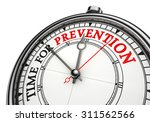 time for prevention concept... | Shutterstock . vector #311562566
