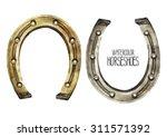 watercolor horseshoes in golden ... | Shutterstock . vector #311571392