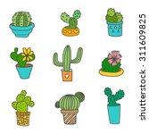 hand drawn cactus icons set. 9... | Shutterstock .eps vector #311609825