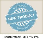 new product rubber stamp.new... | Shutterstock .eps vector #311749196