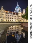 Stock photo city hall of hannover germany by night 311761376
