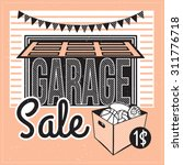 garage or yard sale with signs  ... | Shutterstock .eps vector #311776718