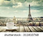 background with cup of coffee... | Shutterstock . vector #311810768