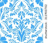 vector damask seamless pattern... | Shutterstock .eps vector #311903702