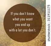 inspiration motivational life... | Shutterstock . vector #311911175