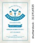 oktoberfest beer festival...   Shutterstock .eps vector #311914535