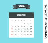 december calendar 2016. vector... | Shutterstock .eps vector #312096296