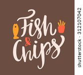 fish and chips. | Shutterstock .eps vector #312107042