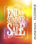 end of summer total sale text... | Shutterstock .eps vector #312204818