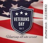 veterans day background. vector ... | Shutterstock .eps vector #312238832
