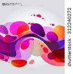 lava lamp abstract modern... | Shutterstock .eps vector #312240272