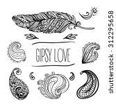 gypsy love  set of ornamental... | Shutterstock .eps vector #312295658