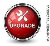 upgrade  button | Shutterstock .eps vector #312303722