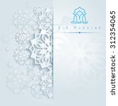 eid mubarak background with... | Shutterstock .eps vector #312354065