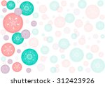 background with circles and... | Shutterstock .eps vector #312423926