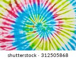 close up shot of tie dye fabric ... | Shutterstock . vector #312505868