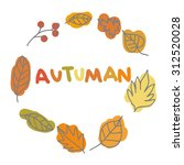 autumn wreath from leaves  an... | Shutterstock .eps vector #312520028