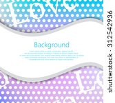 abstract vector background for... | Shutterstock .eps vector #312542936