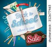 back to school sale design.... | Shutterstock .eps vector #312677465
