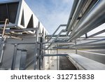 ventilation system pipes of big ... | Shutterstock . vector #312715838