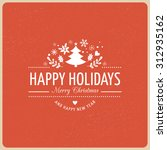 merry christmas background with ... | Shutterstock .eps vector #312935162