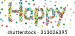 abstract confetti word   happy... | Shutterstock .eps vector #313026395