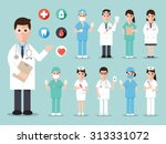 group of doctors and nurses and ... | Shutterstock .eps vector #313331072