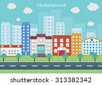 city background with small and... | Shutterstock .eps vector #313382342