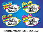 happy birthday stickers on... | Shutterstock .eps vector #313455362