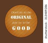 inspiration motivational life... | Shutterstock . vector #313489286