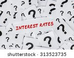 interest rates words surrounded ... | Shutterstock . vector #313523735