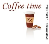 coffee time. logo design with... | Shutterstock .eps vector #313537562