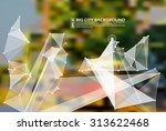 abstract composition  urban... | Shutterstock .eps vector #313622468