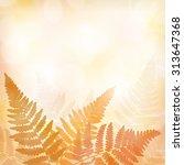 fall leaves background | Shutterstock .eps vector #313647368