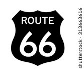route 66 sign . vector... | Shutterstock .eps vector #313663616