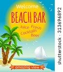 beach bar poster with yacht... | Shutterstock .eps vector #313696892