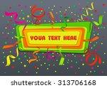celebration festive background... | Shutterstock .eps vector #313706168